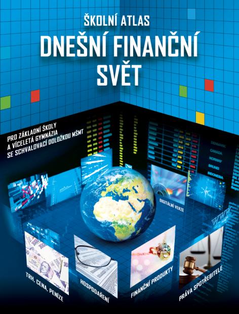 Školní atlas Dnešní finanční svět pro základní školy