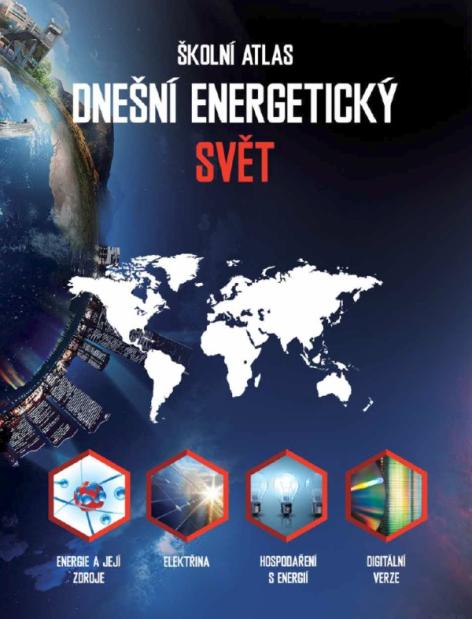 Školní atlas Dnešní energetický svět